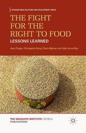 The Fight for the Right to Food by J Ziegler