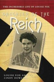 Daughter of the Reich by Louise Fox
