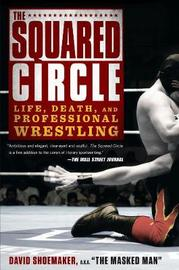 The Squared Circle by David Shoemaker