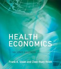 Health Economics by Frank A Sloan