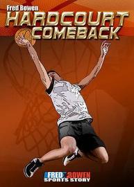 Hardcourt Comeback by Fred Bowen image