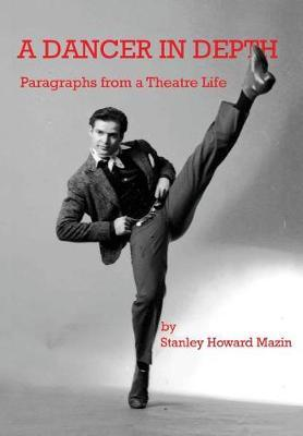 A Dancer in Depth by Stanley Howard Mazin image