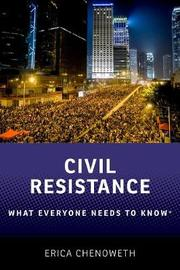 Civil Resistance by Erica Chenoweth