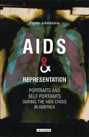 AIDS and Representation by Fiona Johnstone
