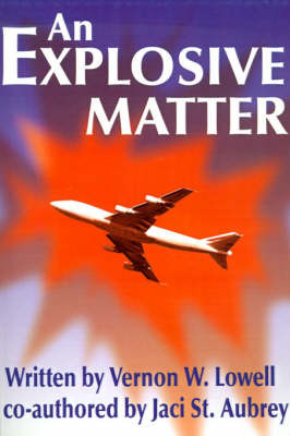 An Explosive Matter by Vernon W. Lowell image