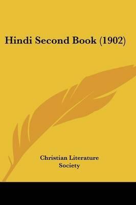 Hindi Second Book (1902) by Literature Society Christian Literature Society image