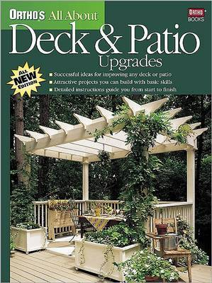 Deck and Patio Upgrades by Meredith Books