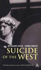 Suicide of the West by Richard Koch image