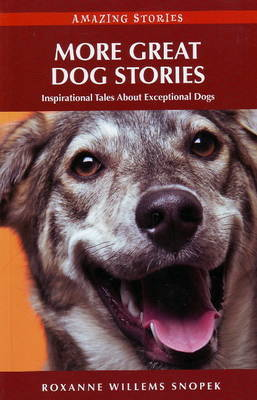 More Great Dog Stories by Roxanne Willems Snopek image