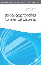 Social Approaches to Mental Distress by Jerry Tew