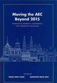 Moving the AEC Beyond 2015 by Sanchita Basu Das
