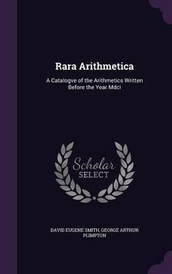 Rara Arithmetica by David Eugene Smith image