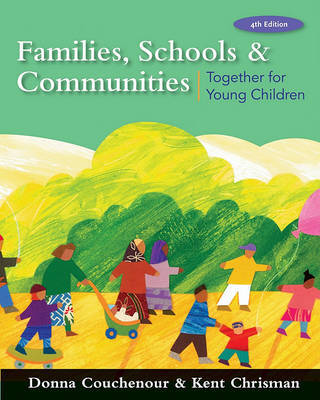 Families, Schools and Communities: Together for Young Children by Donna Couchenour image