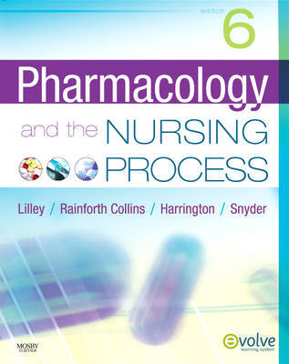 Pharmacology and the Nursing Process by Linda Lane Lilley image