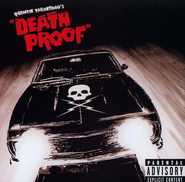 Quentin Tarantino's: Death Proof - Original Motion Picture Sountrack