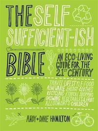 The Self-Sufficientish Bible by Andy Hamilton image