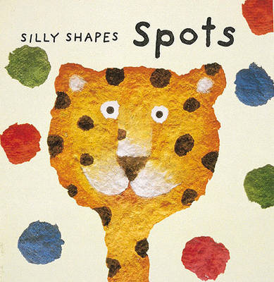 Silly Shapes by Sophie Fatus