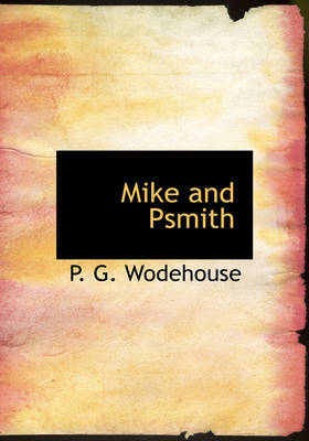 Mike and Psmith by P.G. Wodehouse image