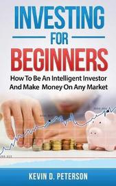 Investing for Beginners by Kevin D Peterson image