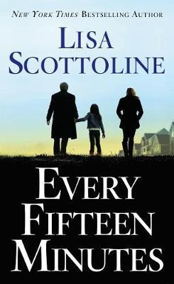 Every Fifteen Minutes by Lisa Scottoline image