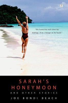 """Sarah's Honeymoon and Other Stories by Joe """"Bondi"""" Beach image"""