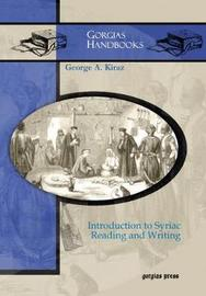 Introduction to Syriac Reading and Writing by George Anton Kiraz