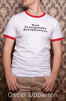 New Transgender Blockbusters by Oscar Upperton
