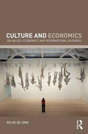 Culture and Economics by Eelke de Jong