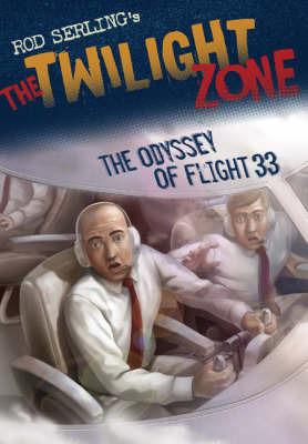 The Odyssey of Flight 33 by Mark Kneece