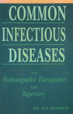 Common Infectious Diseases by R.P. Mathur