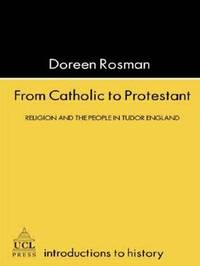 From Catholic To Protestant by Doreen Margaret Rosman image