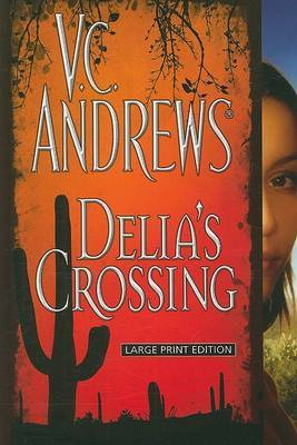 Delia's Crossing by V.C. Andrews image