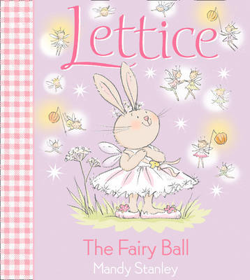 The Fairy Ball by Mandy Stanley