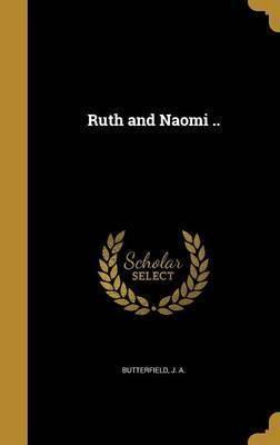 Ruth and Naomi ..