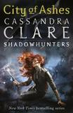 City of Ashes (Mortal Instruments #2) by Cassandra Clare