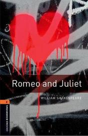 Oxford Bookworms Library: Level 2:: Romeo and Juliet Playscript by William Shakespeare