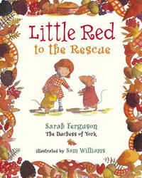 Little Red to the Rescue by Sarah Ferguson image