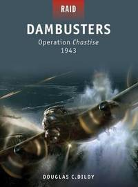 Dambusters - Operation Chastise 1943 by Doug Dildy