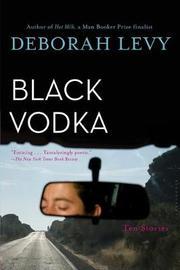 Black Vodka by Deborah Levy