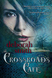 The Crossroads Cafe by Deborah Smith image