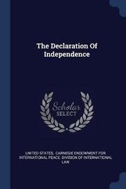 The Declaration of Independence by United States
