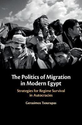 The Politics of Migration in Modern Egypt by Gerasimos Tsourapas image