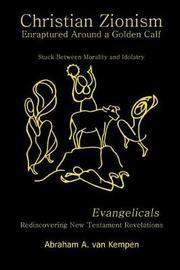 Christian Zionism... Enraptured Around a Golden Calf