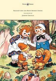 Raggedy Ann and Besty Bonnet String - Illustrated by Johnny Gruelle by Johnny Gruelle