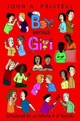 Boy Versus Girl by John A. Pristell image