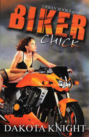 Biker Chick by Dakota Knight image