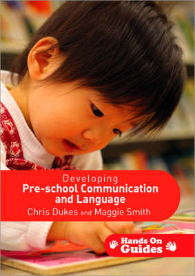 Developing Pre-school Communication and Language by Chris Dukes image