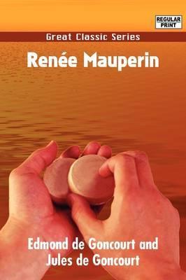 Rene Mauperin by Edmond de Goncourt