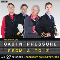Cabin Pressure: A-Z : The BBC Radio 4 Airline Sitcom by John Finnemore