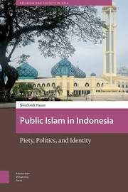 Public Islam in Indonesia by Noorhaidi Hasan